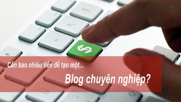 chi phi co ban de tao mot blog chuyen nghiep