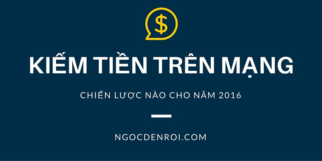 Viet blog kiem tien tren mang nam 2016