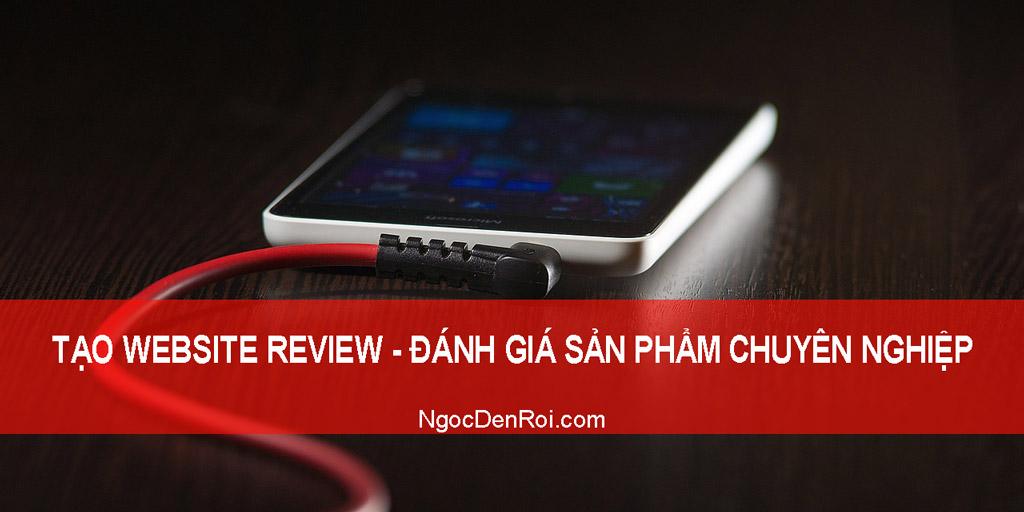 Huong dan tao website review đanh gia san pham