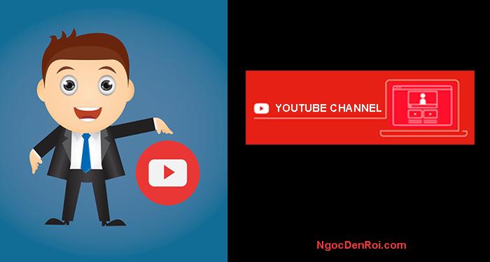 Hướng dẫn tạo kênh Youtube từ a đến z