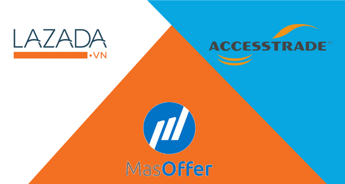 nên tham gia tiếp thị liên kết với Lazada, AccessTrade hay MasOffer?