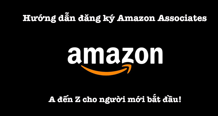 huong dan dang ky amazon associates