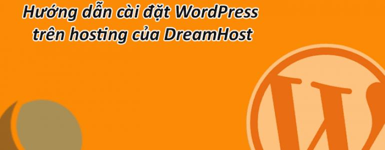 cach cai dat wordpress tren hosting cua dreamhost