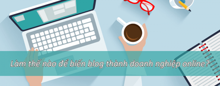 bien blog thanh doanh nghiep online