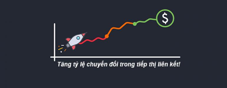 tăng tỷ lệ chuyển đổi trong tiếp thị liên kết