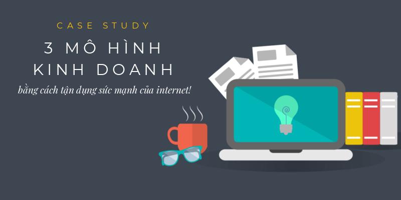 kinh doanh online bang cach tan dung suc manh cua internet