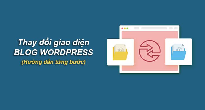 thay đổi giao diện blog wordpress