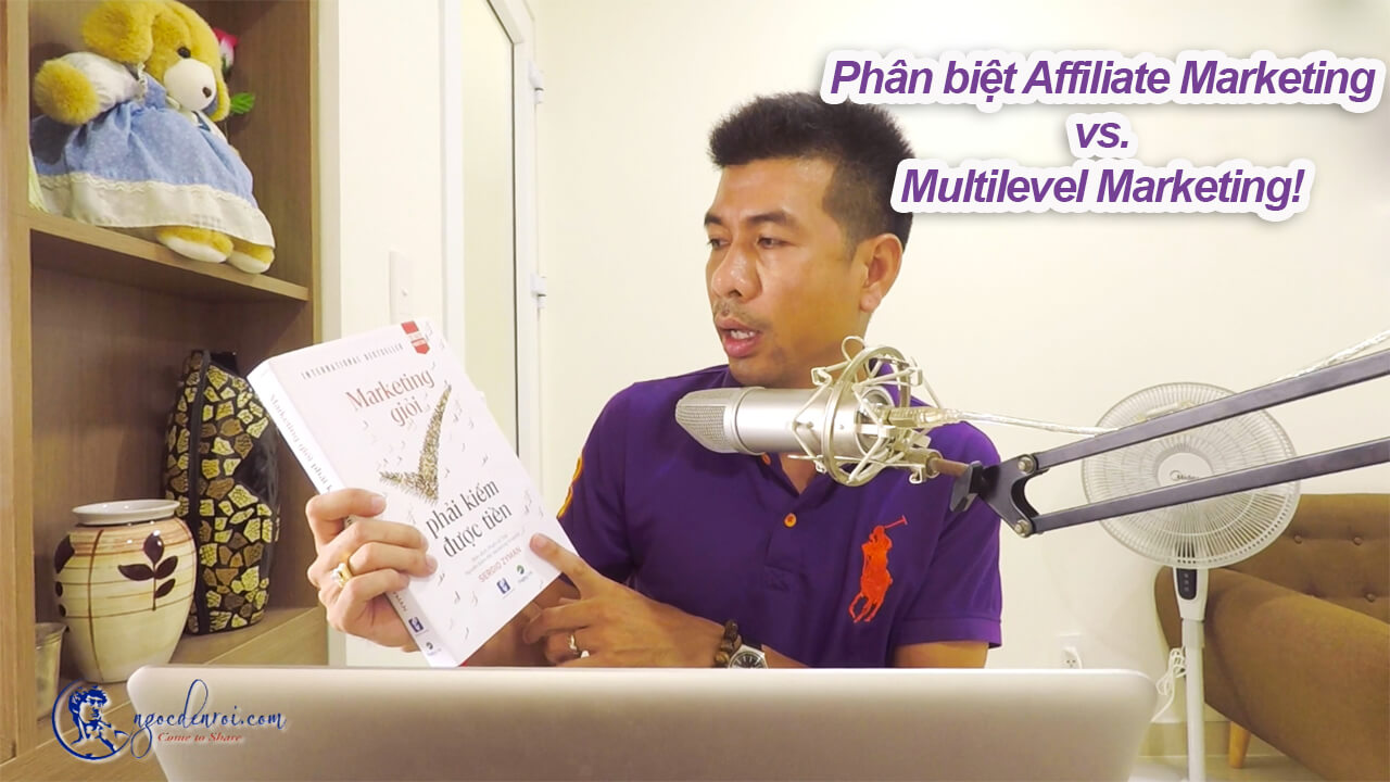 phan biet Affiliate Marketing Multilevel Marketing