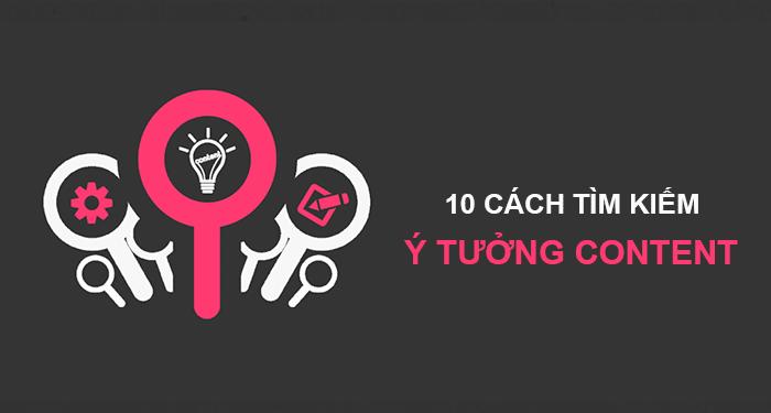 cách tìm kiếm ý tưởng content cho blog