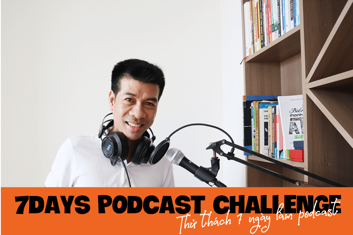 7 days podcast challenge